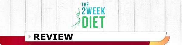 The 2 Week Diet System Review A Full Comprehensive Review
