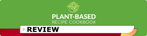 The Plant-Based Diet Cookbook Review